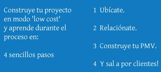 Tu proyecto low cost en 4 pasos