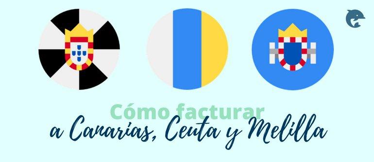 Facturar a Canarias, Ceuta y Melilla ¿con o sin IVA?