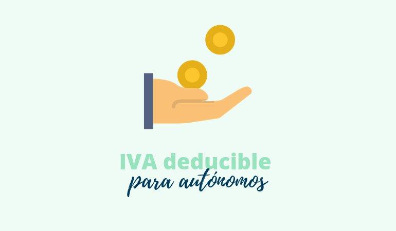 El IVA deducible para los autónomos