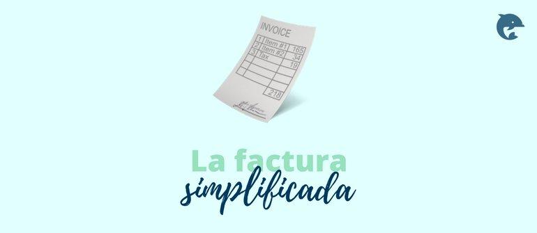 La factura simplificada
