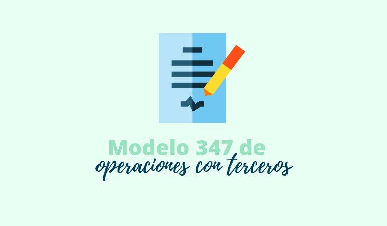 Modelo 347, Declaración de operaciones con terceras personas