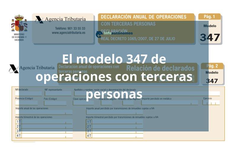 Modelo 347, la declaración anual de operaciones con terceras ...