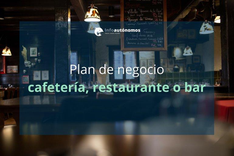 Plan de Negocio para montar un restaurante, bar o cafetería