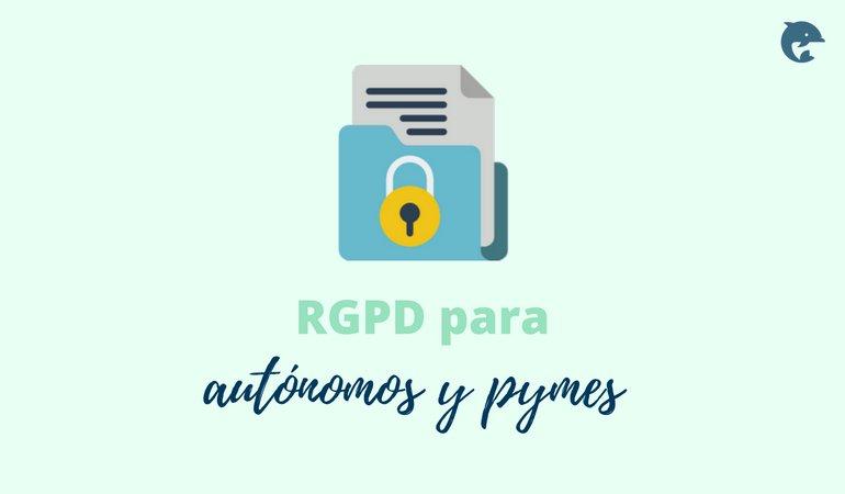 RGPD para autónomos y pymes