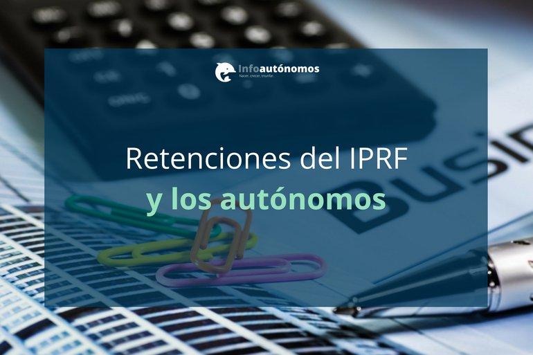 Las retenciones del IRPF 2018 y los autónomos