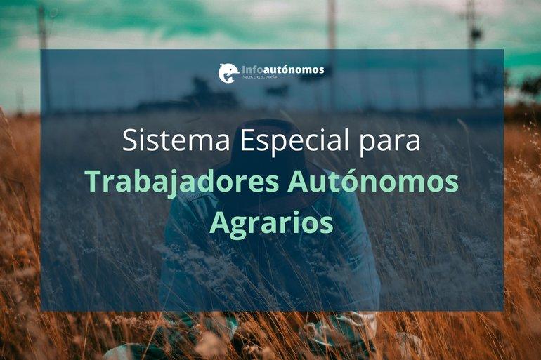 Trabajadores Autónomos Agrarios