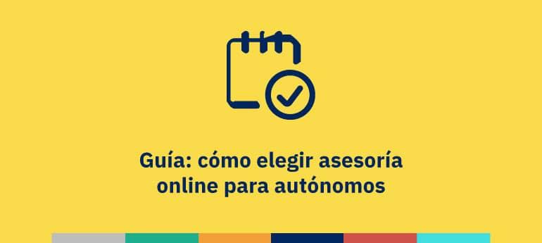 Guía: cómo elegir asesoría online para autónomos