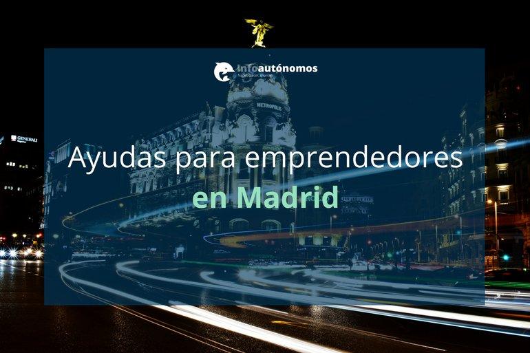 Ayudas para emprendedores en Madrid