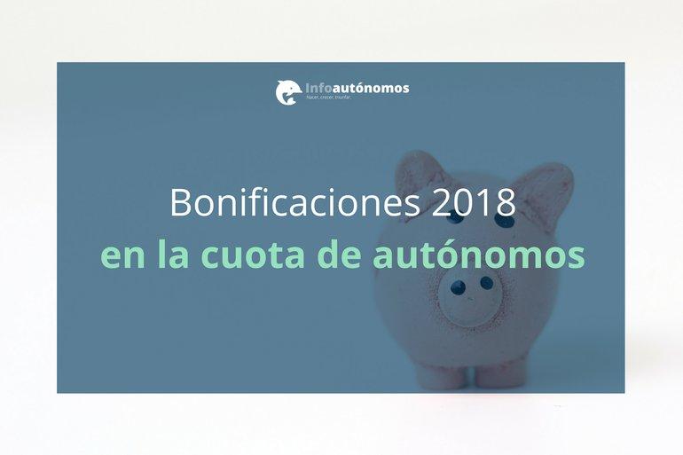 Bonificaciones 2018 en la cuota de autónomos - RETA