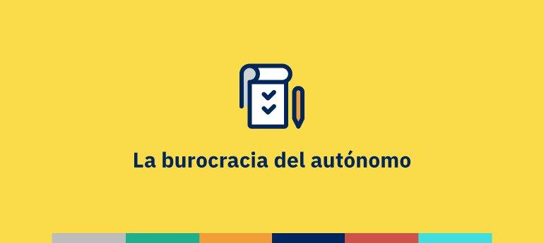Burocracia del autónomo: trámites con la Administración