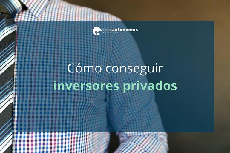 Business Angels: Cómo conseguir inversores privados