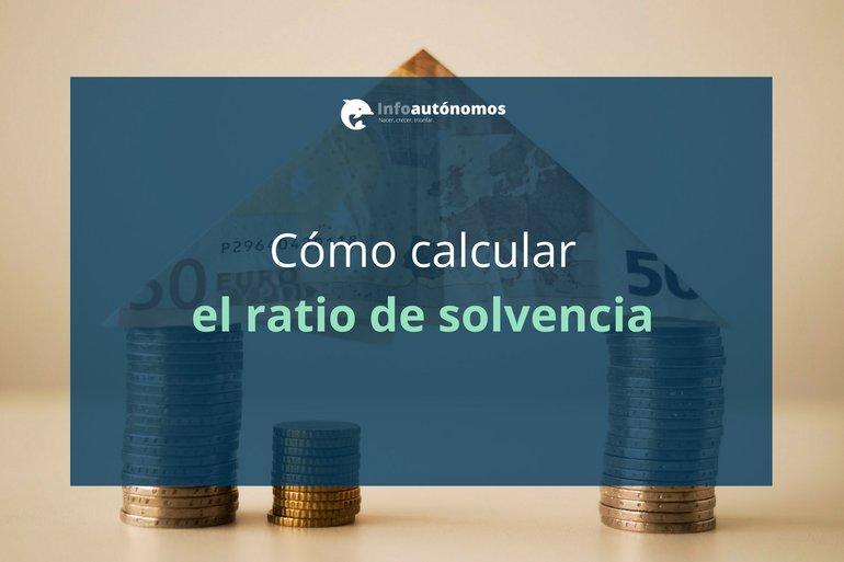 Calcular el ratio de solvencia de tu negocio