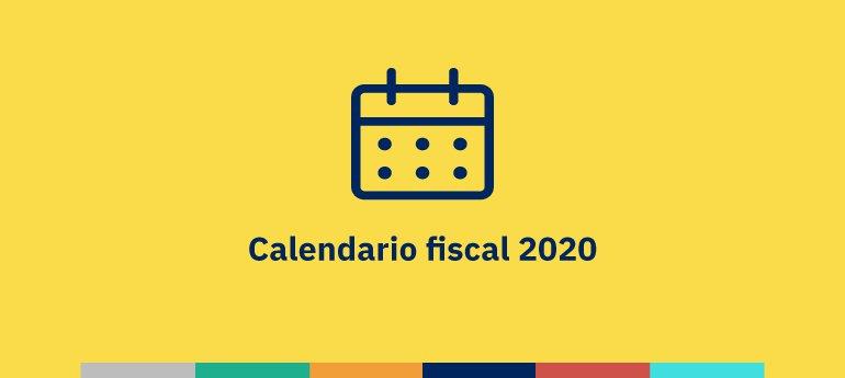 Calendario fiscal 2020 del autónomo y la pyme
