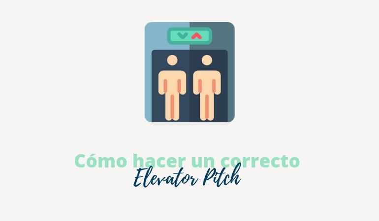 Cómo hacer un correcto Elevator Pitch