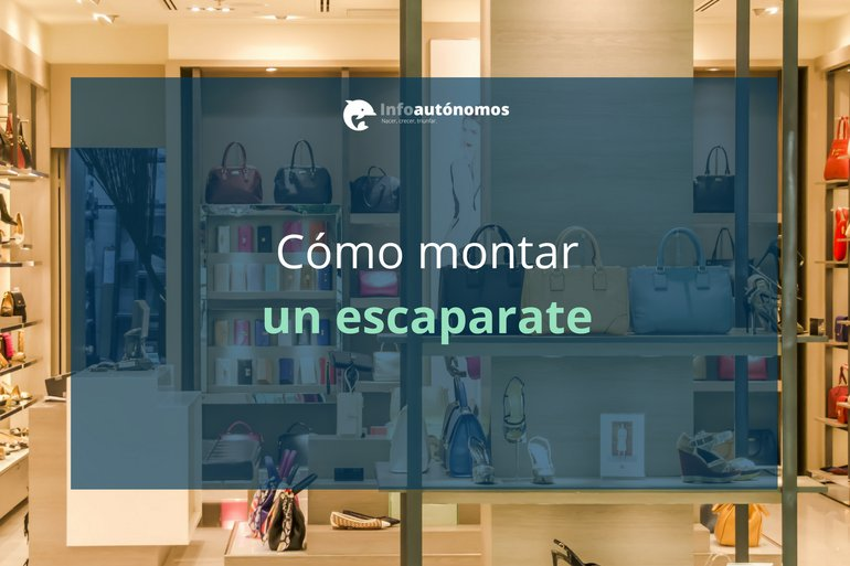 10 ideas para montar un escaparate atractivo i for Como decorar un aparador