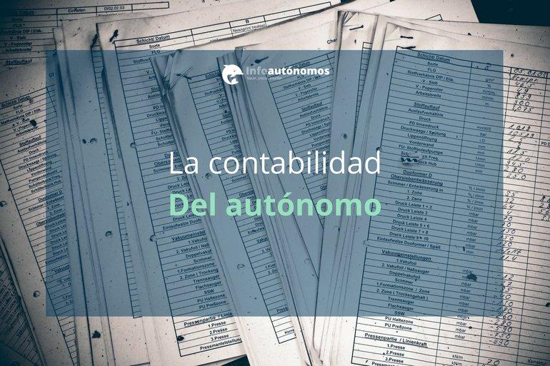 La contabilidad del autónomo | Infoautónomos