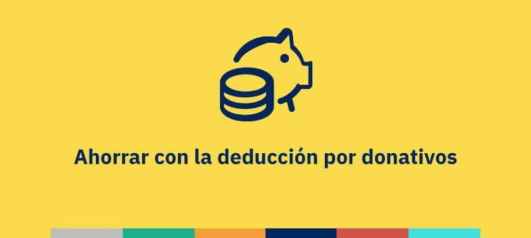 Deducción por donativos para ahorrar en tus impuestos