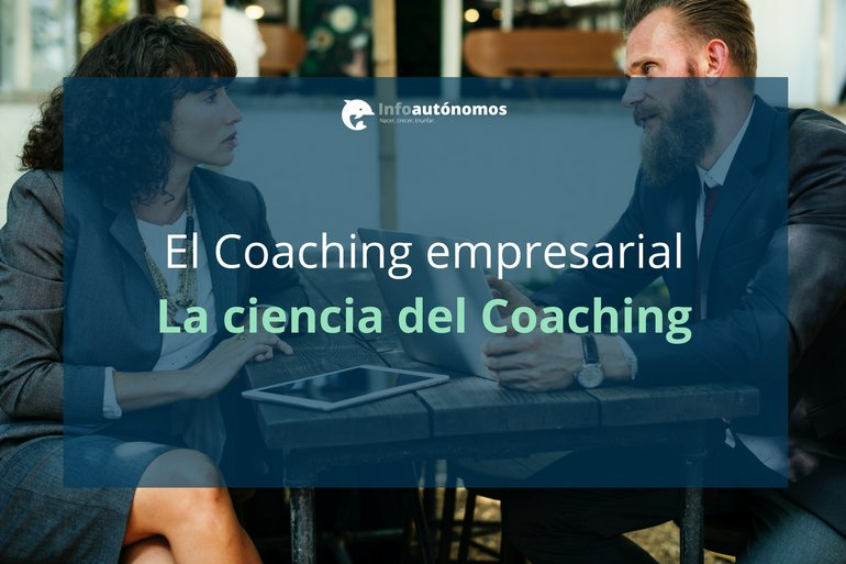 "Los 6 ""absolutos"" de la ciencia del Coaching"