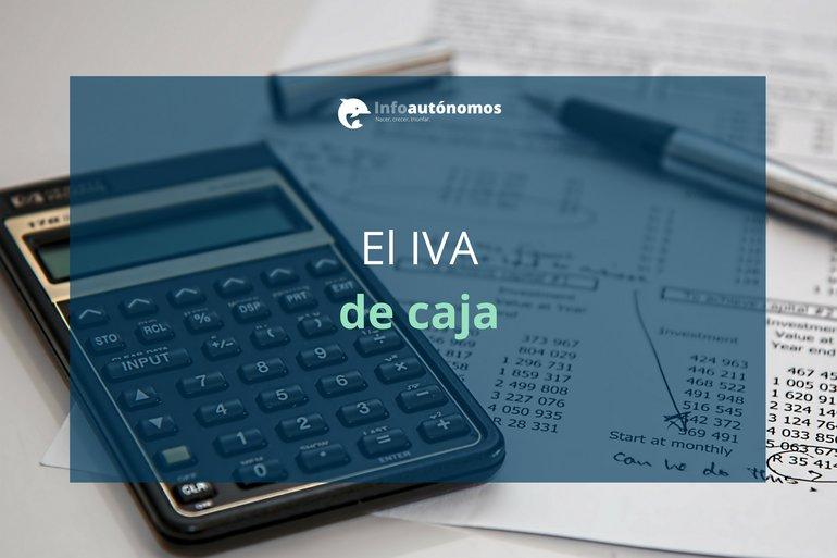 El IVA de caja