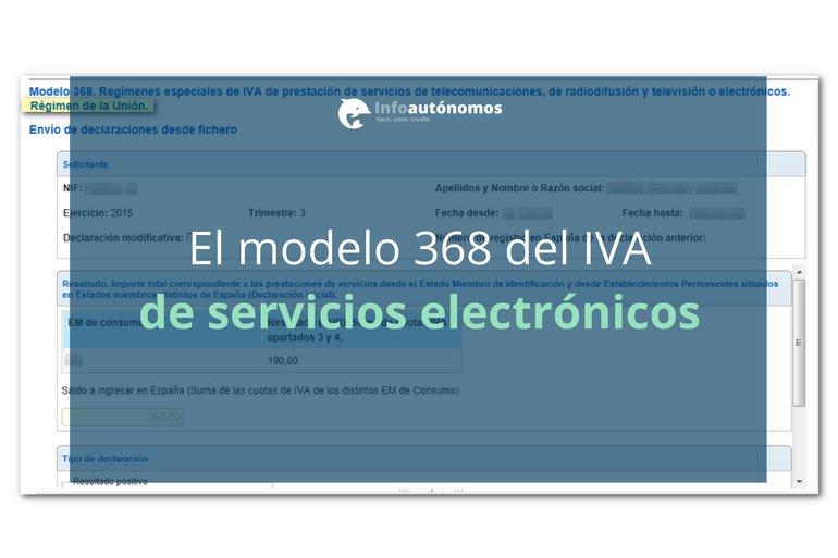 Modelo 368 de declaración del IVA en servicios electrónicos
