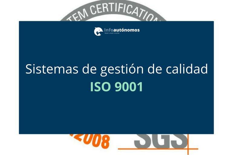 Sistemas de gestión de calidad e ISO 9001