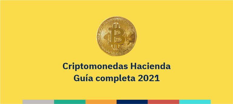 Criptomonedas Hacienda - Guía completa 2021
