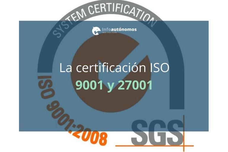 La ISO 9001 y la ISO 27001