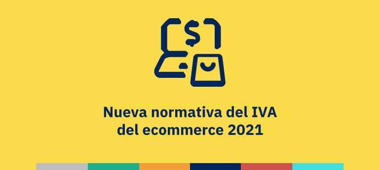 Nueva normativa del IVA del ecommerce 2021