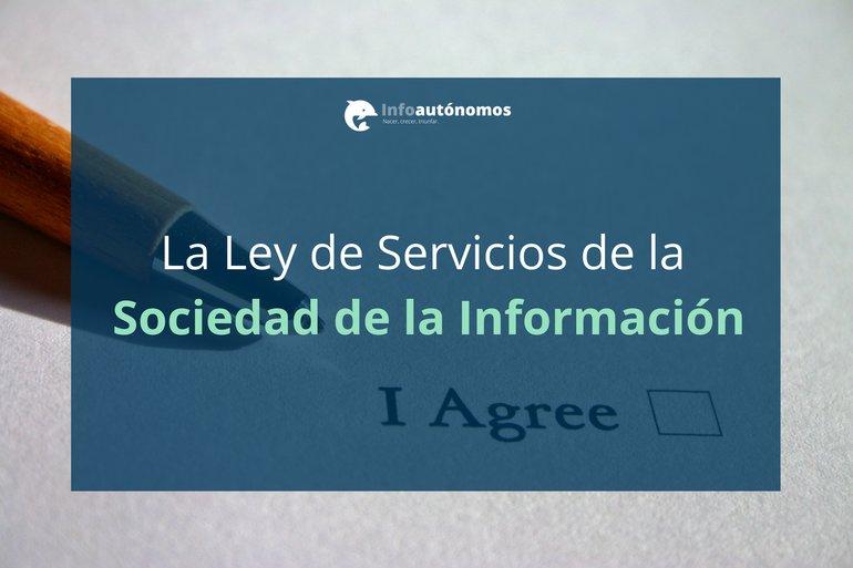 La Ley de Servicios de la Sociedad de la Información (LSSI)