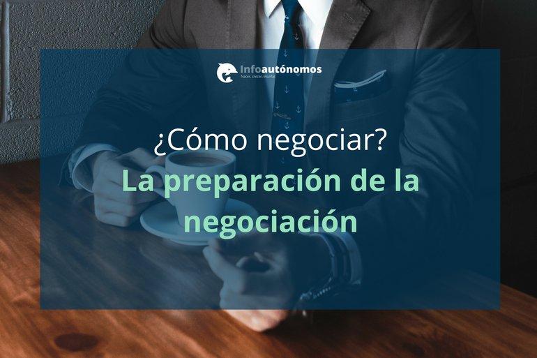 La preparación de la Negociación