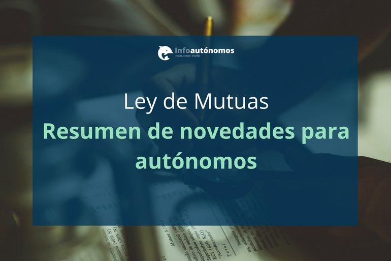 Ley de Mutuas: resumen de novedades para autónomos