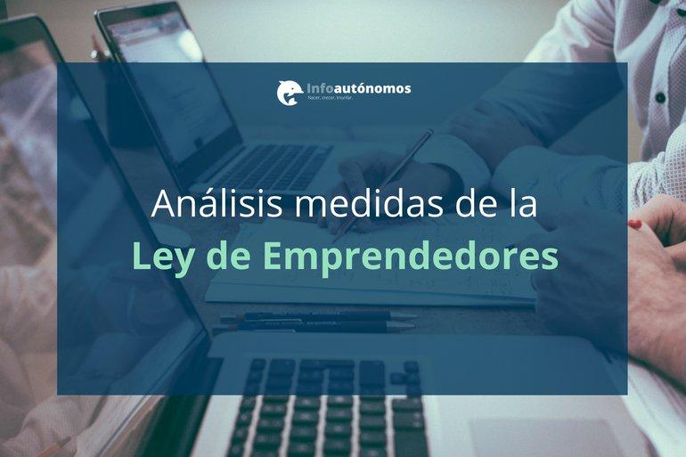Especial Ley de Emprendedores: Análisis de las medidas
