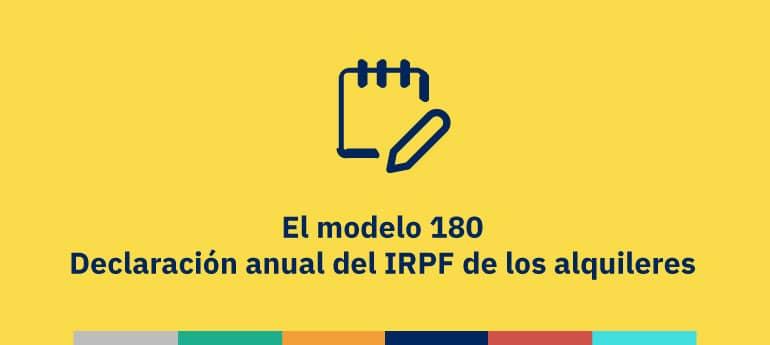 Modelo 180. Declaración anual del IRPF de los alquileres