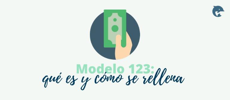 Qué es el modelo 123 de Hacienda