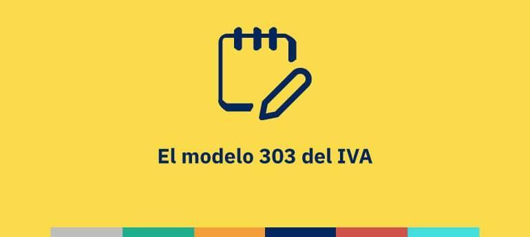 El modelo 303 del IVA