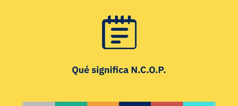 Qué significa N.C.O.P.