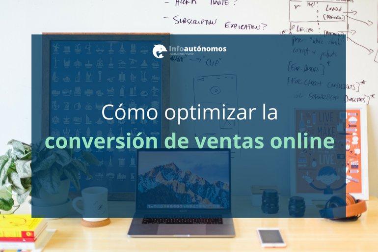 Cómo optimizar la conversión de ventas online