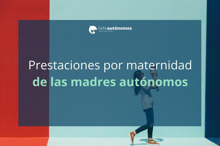 Prestaciones por Maternidad de las Autónomas