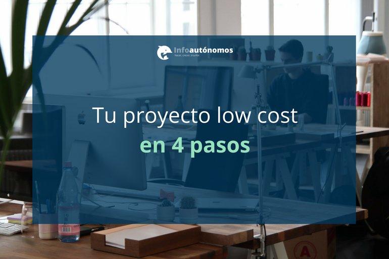 Construye tu proyecto en modo low cost y aprende en 4 pasos