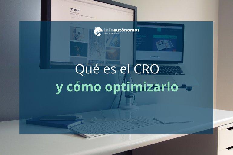 Qué es el CRO y cómo optimizarlo