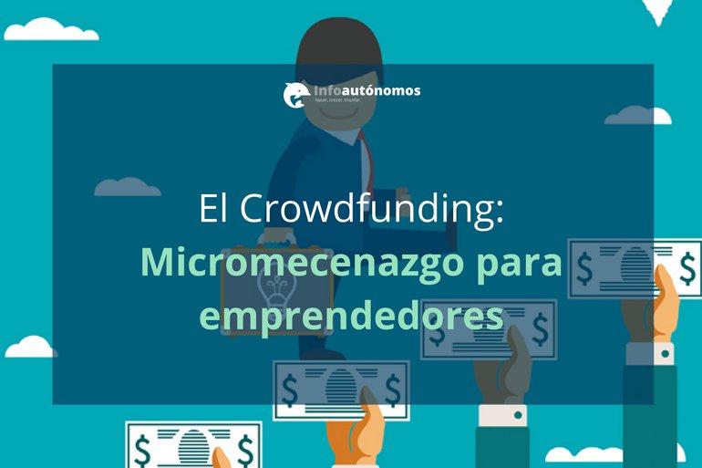 Crowdfunding: Financiación colectiva para emprendedores