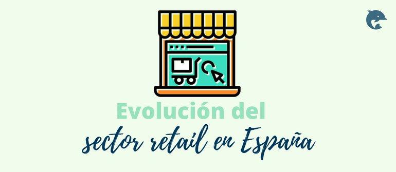 El sector retail en España