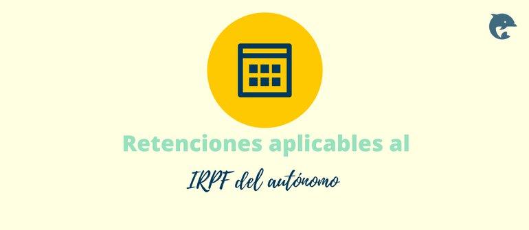 Las retenciones del IRPF 2019 y los autónomos