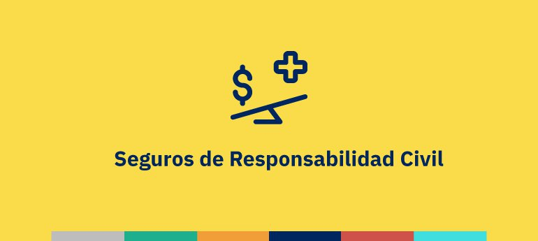 Contratar un seguro de responsabilidad civil profesional