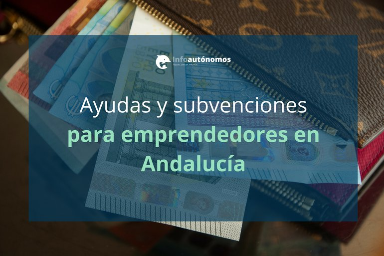 Ayudas para emprendedores en Andalucía