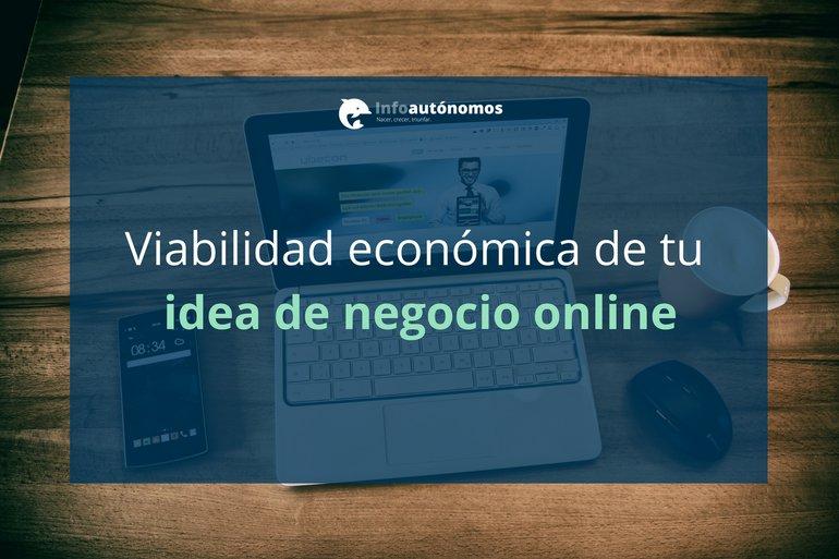 Viabilidad económica de tu idea de negocio online