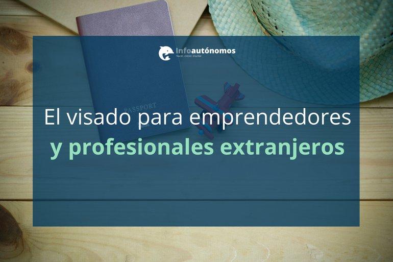 Visado para emprendedores y profesionales