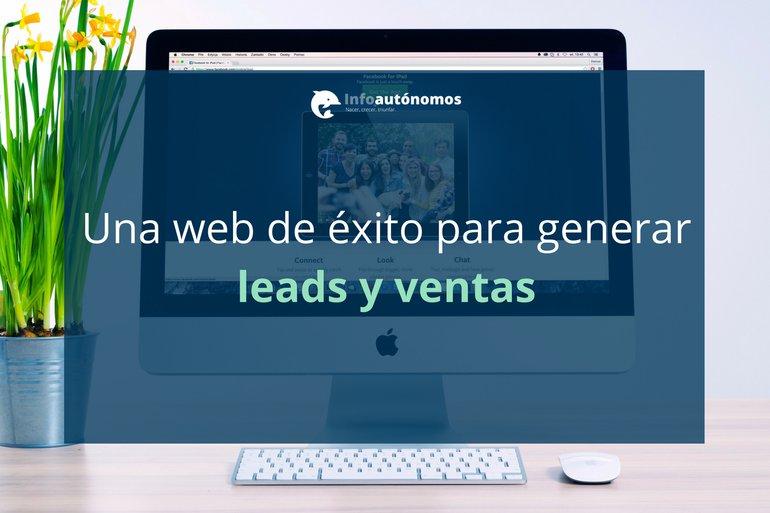Una Web de Éxito Para Generar Leads y Ventas