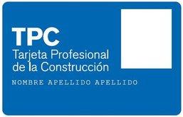 Tarjeta Profesional de la Construcción - Tarjeta TPC - Cursos de 8 horas, 20 horas y 60 horas