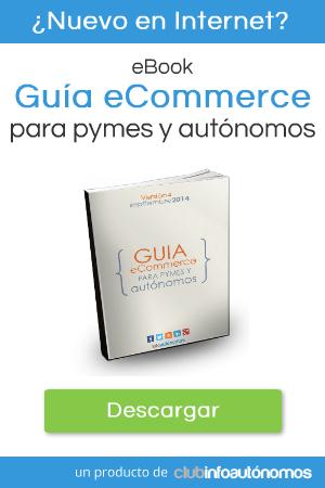 Guía de Comercio Electrónico para pymes y autónomos